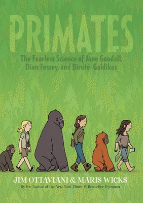 primates-the-fearless-science-of-jane-goodall-dian-fossey-and-birutc3a9-galdikas-cover